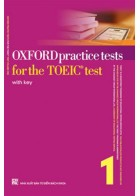Oxford Practice Tests For The TOEIC Test 1 + CD (Tái Bản)