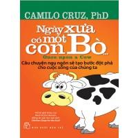 """Ngày xưa có một con bò"""" – Camilo Cruz, PhD"""